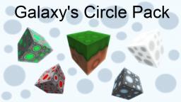 Galaxy's Circle Pack [1.6.2] [128x128]