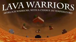 Lava Warriors Minecraft Map & Project