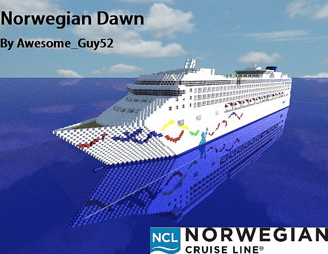 Norwegian Dawn Scale Cruise Ship Minecraft Project - Cruise ship dawn