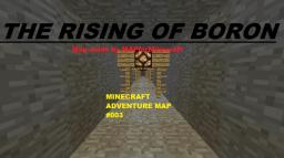The Rising of Boron [Adventure Map|GERMAN] Minecraft Map & Project