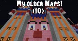My Older Maps! Minecraft Map & Project