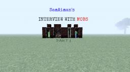 Interviewing With Mobs Part 1 :D Minecraft Blog