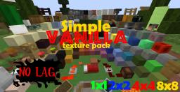 [8x8] [OUTDATED] Simple Vanilla ! No Lag Minecraft Texture Pack