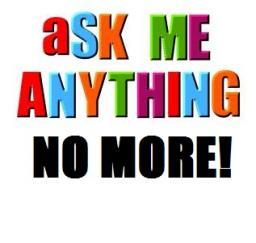 "No More ""ASK ME ANYTHING"" Posts! (Pardon my ranti-ness) Minecraft Blog"
