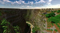The Millsford Canyon, A Huge Terraforming Masterpiece Minecraft Map & Project