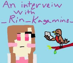 Interview with _Rin_Kagamine_ Minecraft Blog