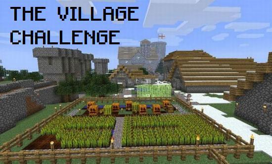 The Village Challenge! Minecraft Blog