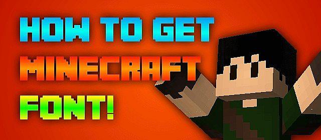 How to get Minecraft Font! [Windows] Minecraft Blog