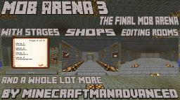 Mob Arena 3 Minecraft Map & Project