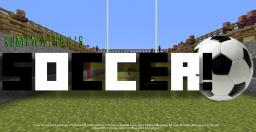 Soccer! Minecraft Map & Project