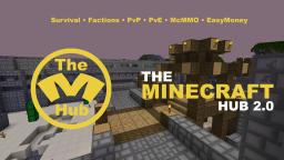 TheMinecraftHub [PvP] [Raiding] [Griefing] [Factions] [Staff and Builders Wanted] Minecraft Server