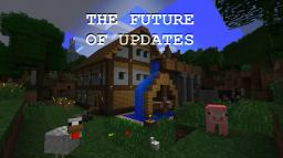 The Future of Updates Minecraft Blog