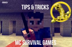 Tips & Tricks MC Survival Games [ Thanks for Pop Reel (: ]