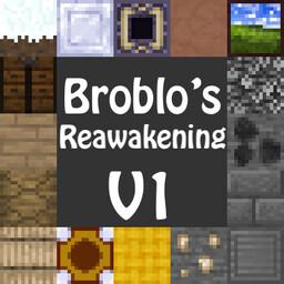 Broblo's Reawakening V1 Minecraft Texture Pack