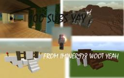 100 SUBS YAY MHM YEAH Minecraft Blog