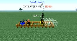 Interviewing With Mobs Part 4 :D Minecraft Blog Post