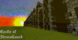Castle of StraenGaurd (8%) Minecraft Project