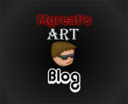 Mgreat's Art (200+ Sub Celebration!) Minecraft Blog Post