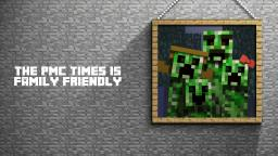 The PMC Times 8/2 Minecraft Blog