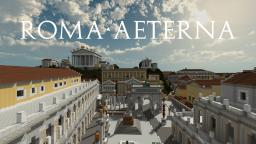 Roma Aeterna (w/ Download Link!) [mc 1.10.2] Minecraft Map & Project