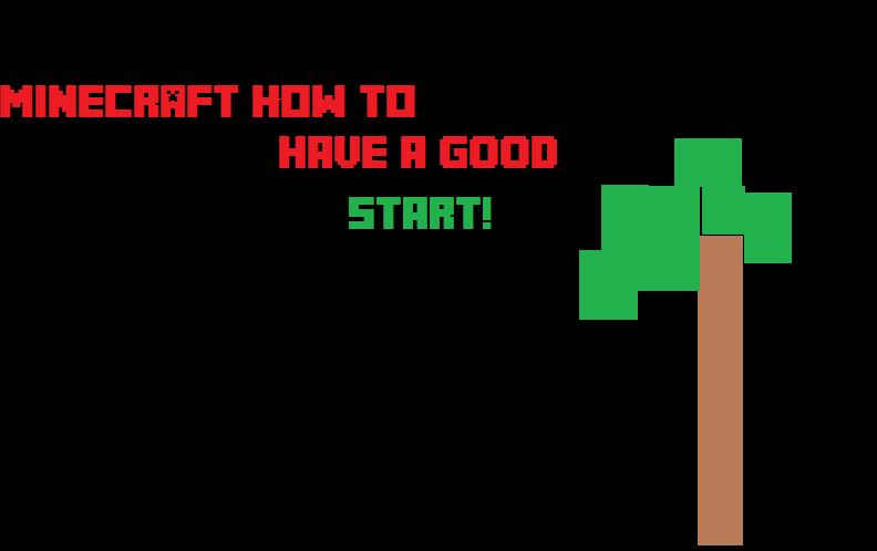 Tut how to have a good start in survival minecraft blog for How to start a craft blog