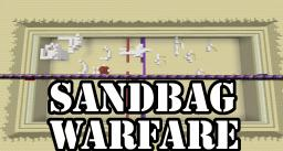 SANDBAG WARFARE v1.5 - Build a fort, defend your life. [BY THE CREATOR OF JENGA] Minecraft Map & Project
