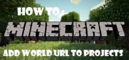 How to make / add a Project Download URL (Requested) Minecraft Blog