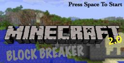 Minecraft Block Breaker 2.2 Minecraft Mod