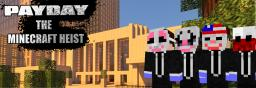 Payday The Minecraft Heist Adventure map SP or up to 4 player co-op (1.6) 1-2 hours gameplay with Achievements & 83 Lets plays so far :)