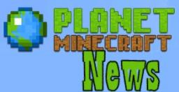PMC News 7/30 (SERVERS and PROJECTS) Minecraft Blog