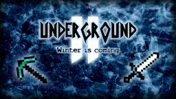 Survival Map: Underground 1.1 - You'll never see the sunlight again - Underground 2 1.6.2 + out now !!!