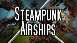Steampunk Airships (MiniPack) Minecraft Map & Project