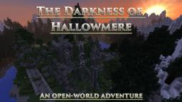 [1.8.8] [Adventure] [Custom NBTs] [NPCs] [Bosses] The Darkness of Hallowmere - NO MODS REQUIRED! Minecraft Map & Project