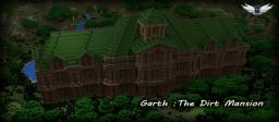 Garth : The Dirt Mansion - [Timelapse - Download] Minecraft Map & Project