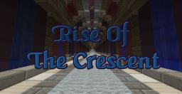 Rise Of The Crescent - [Teaser] Minecraft Map & Project