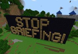 Griefing: A big problem. Minecraft Blog