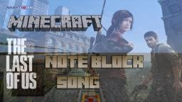 Minecraft Note Block Song: The Last Of Us Theme Song Minecraft Project