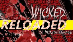 WICKED//RELOADED// 1.6.2//(randomized mobs) Minecraft Texture Pack