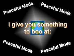 Peaceful (Yawn) Mode is Fun or No Fun Minecraft Blog