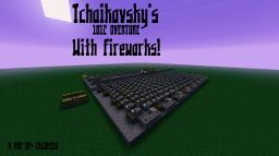 Tchaikovsky's 1812 Overture with fireworks Minecraft Map & Project