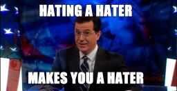 Rant: Hating haters - thus becoming haters. Minecraft Blog