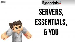 Servers, Essentials, & You Minecraft Blog Post