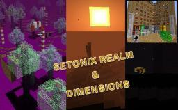 [1.6.2] Setonix Realm version 1.0.11 (Forge 9.10.0.804) Minecraft Mod