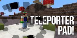 Teleporter Pad! [1.7.2] Minecraft Project