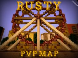 'Rusty' PVP Arena Minecraft Map & Project