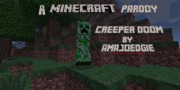 Creeper doom parody song of kiss by a rose Minecraft Blog