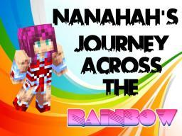Nananah's Journey Across The Rainbow Minecraft