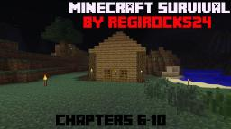 Minecraft Survival [Chapters 6 - 10] Minecraft Blog Post