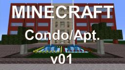 Luxurious, Modern Condominium/Apartment Minecraft Project