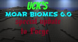 UCK's Moar Biomes Mod 6.0 {FORGE, SMP, 1.6.2, WIP} Minecraft Mod